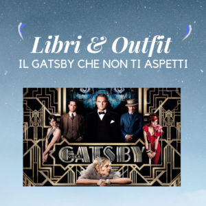 Libri & Outfit The Great Gatsby_Instant Mood